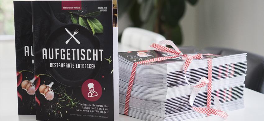 Die zweite Ausgabe des Magazin Aufgetischt zur Vorstellung der besten Restaurants aus dem Kreis Bad Kissingen ist erschienen